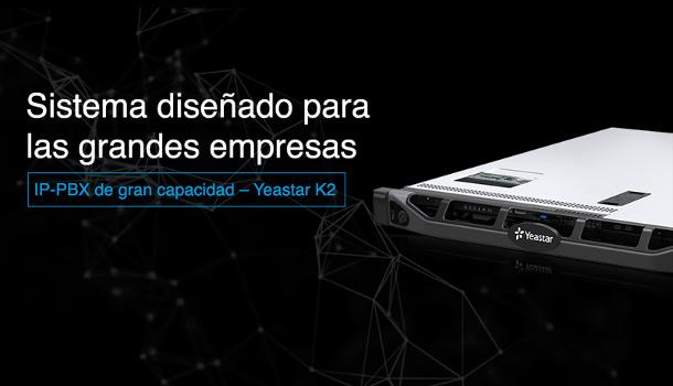 Sistek - Yeastar_k2 - sistema VoIP para grandes empresas