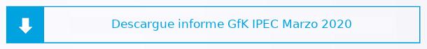 GfK - Descargue Informe IPEC Marzo 2020